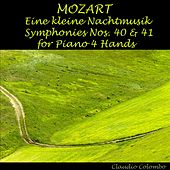 Mozart : Eine kleine Nachtmusik, Symphonies No. 40 & 41 for Piano Four Hands by Claudio Colombo