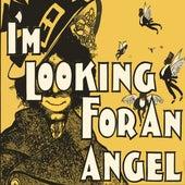 I'm Looking for an Angel by Hank Jones