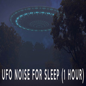 UFO NOISE FOR SLEEP (1 HOUR) by Color Noise Therapy