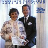 Alfven: Songs by Mari Anne Haggander