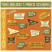 Porch Sessions, Vol. 2 von Tony Holiday
