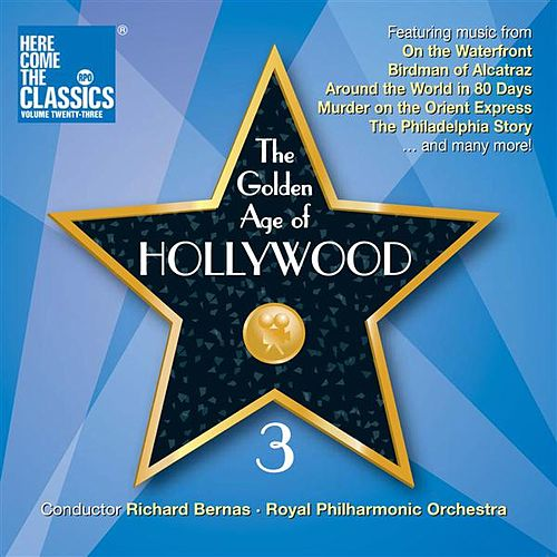 The Golden Age of Hollywood, Vol. 3 by Royal Philharmonic Orchestra