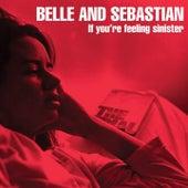 If You're Feeling Sinister von Belle and Sebastian