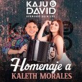 Homenaje A Kaleth Morales von Kaju