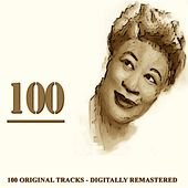 100 (100 Original Tracks Digitally Remastered) by Ella Fitzgerald