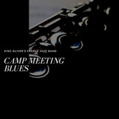 Camp Meeting Blues de King Oliver's Creole Jazz Band