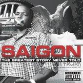 The Greatest Story Never Told von Saigon