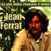 Les plus belles chansons d'amour von Jean Ferrat