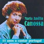 55 Anos a Cantar Portugal de Maria Amélia Canossa