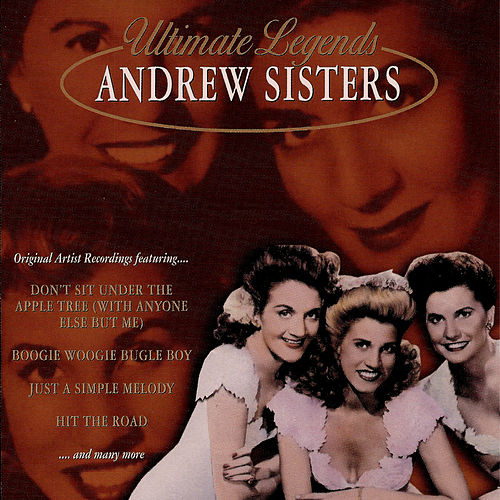Ultimate Legends by The Andrews Sisters