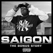 The Bonus Story von Saigon