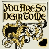 You Are So Dear To Me by Peggy Lee