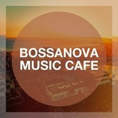 Bossanova Music Cafe von Bossa Nova Latin Jazz Piano Collective