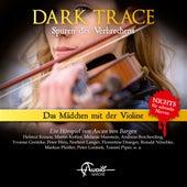 Folge 8: Das Mädchen mit der Violine von Dark Trace - Spuren des Verbrechens