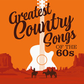 Greatest Country Songs of the 60s de Various Artists