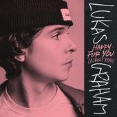 Happy For You (Albert Remix) di Lukas Graham