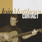 Contact (Live, Germany, 17 December 2004) by Iain Matthews