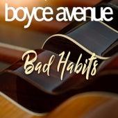 Bad Habits de Boyce Avenue