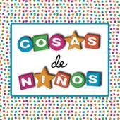 Cosas De Niños by Various Artists