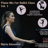 Piano Mix For Ballet Class Vol. 1 by Maria Kiosseva