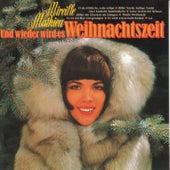 Und wieder wird es Weihnachtszeit von Mireille Mathieu
