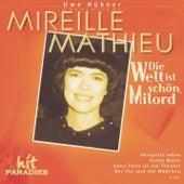 Die Welt ist schön, Milord von Mireille Mathieu