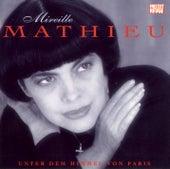 Unter dem Himmel von Paris von Mireille Mathieu