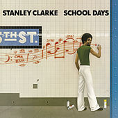 School Days de Stanley Clarke