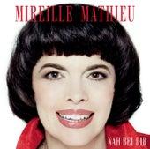 Nah bei dir von Mireille Mathieu