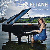Like The Water de Eliane