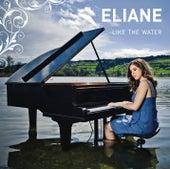 Like the Water von Eliane