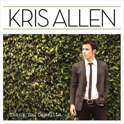 Thank You Camellia (Deluxe Version) by Kris Allen