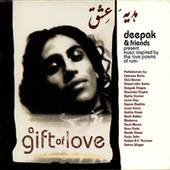 A Gift of Love - Music Inspired by the Love Poems of Rumi by Deepak Chopra