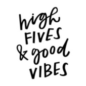 High Fives & Good Vibes by Various Artists