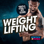 Weight Lifting 2021 Hits Session de DJ Kee