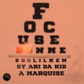 Focused On Me fra Bsg Lil Ken