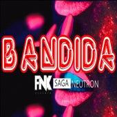 Bandida by Fenix
