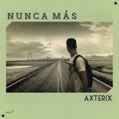 Nunca Más by Axterix