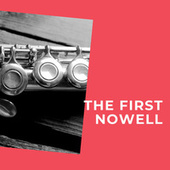 The First Nowell by Ferrante and Teicher