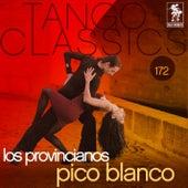 Pico Blanco von Los Provincianos