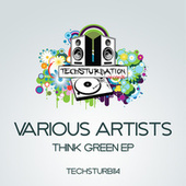 Think Green EP by DJ Brutec