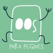 00s Para Peques de Various Artists