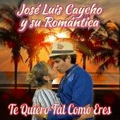 Te Quiero Tal Como Eres by José Luis Caycho y su Romántica