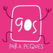90s Para Peques de Various Artists