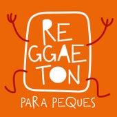 Reggaeton Para Peques de Various Artists