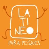 Latineo Para Peques de Various Artists