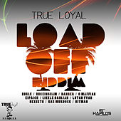 Load Off Riddim by Various Artists
