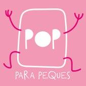 Pop Para Peques de Various Artists
