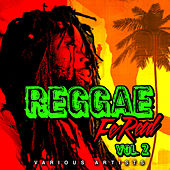 Reggae Fe Real - Vol. 2 by Various Artists