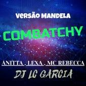 Combatchy , Versão Mandela von Lexa